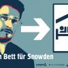 Ein Bett für Snowden – A bed for Snowden